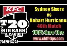 BBL 40th Match Reports HBH vs SYS Toss Lambi Pari Session Tips