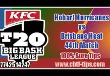 BBL T20 44th Hobart vs Brisbane 100% Sure Win Tips Non Cutting