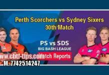 Perth Scorchers vs Sydney Sixers Match Reports Toss Lambi Pari SYS vs PRS