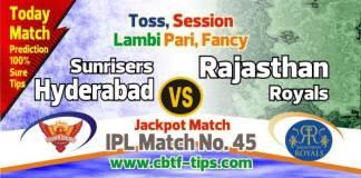 IPL 2019 RR vs SRH Match No. 45th Prediction SRH vs RR