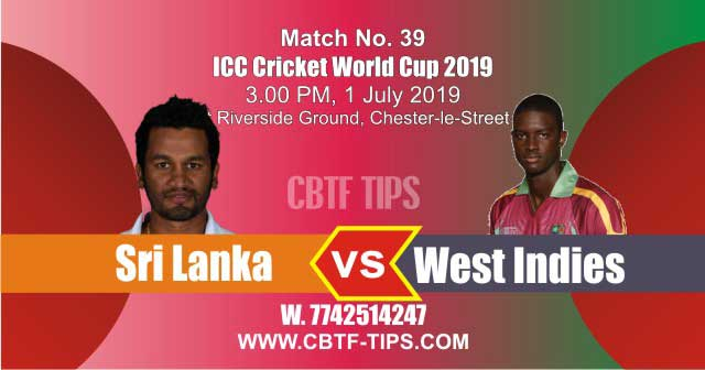World Cup 2019 SL vs WI 39th Match Reports Betting Tips