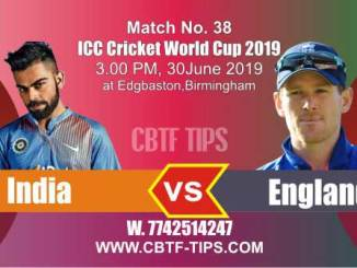 World Cup 2019 Ind vs Eng 38th Match Reports Betting Tips