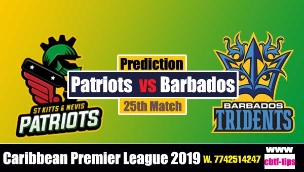 CPL 2019 Cricket Betting Tips BT vs SNP 25th Match Who will win today's Sure Reports Toss Session Lambi Pari