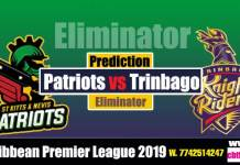 CPL 2019 Trinbago vs Patriots Eliminator Match Cricket Betting Tips Free accurate Reports Toss Session Lambi Pari Khai Lagai CBTF Baazigar Bhai Ji King JSK