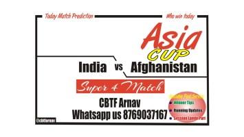 IND vs AFG Super 4 Match Prediction