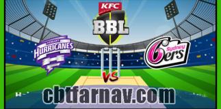 BBL 2019 19th Match Sydney Sixers vs Hobart Hurricanes Toss Lambi Tips