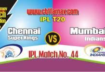 MI vs CSK Today IPL Match No 44th Prediction 100% sure Win Tips