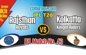 KKR vs RR Today IPL Match No 43rd Prediction 100% sure Win Tips