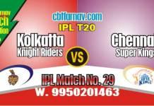 Today IPL Prediction Match No 29th KKR vs CSK 100% Sure Tips