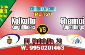 Today IPL Prediction Match No 29th KKR vs CSK 100% Sure Tips