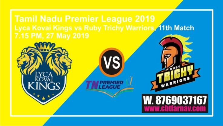 TNPL 2019 Lyca vs Ruby 11th Match Prediction Today Toss Lambi Pari