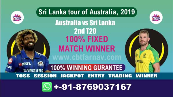 Aus vs SL 2nd T20 Today match prediction Cricket Win Tips Who Will win toss 100% Fixing Reports Cricket Betting Tips jsk 6 Over Session Lambi Pari Fency