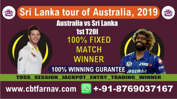SL vs AUS 1st T20 Today match prediction Cricket Win Tips Who Will win toss Reports Cricket betting tips guru Session Lambi Pari 100% Fixed Reports