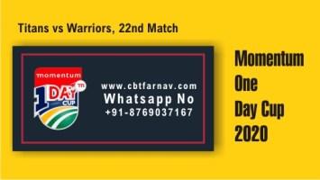 Match Prediction WAR vs TIT 22nd Match Tips Toss Fancy Lambi