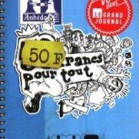 50 Francs pour Tout – Davy Mourier : ou comment chercher à récupérer une dédicace peut vous transformer en figurante !