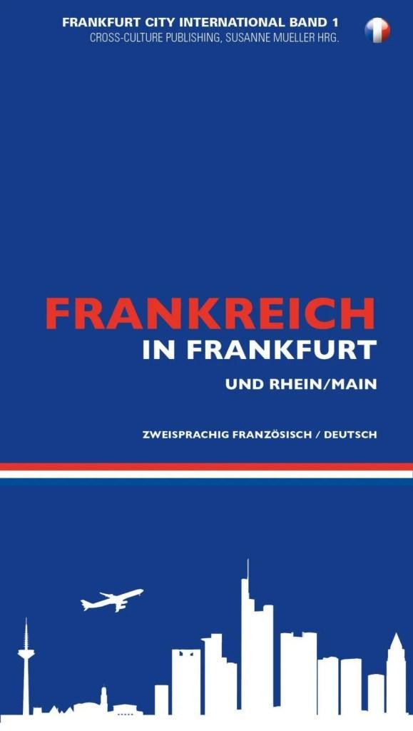 Frankreich in Frankfurt und seiner Metropolregion 2015