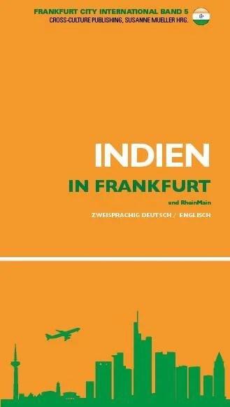 Indien in Frankfurt - Flair und Fakten