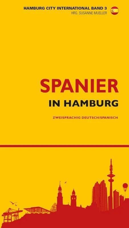 Spanier in Hamburg / Españoles en Hambugo