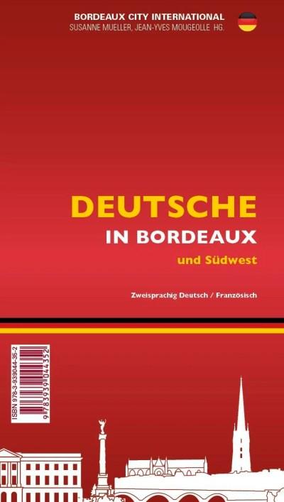 Les Allemands à Bordeaux / Deutsche in Bordeaux