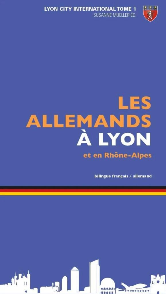 Les Allemands à Lyon / Deutsche in Lyon