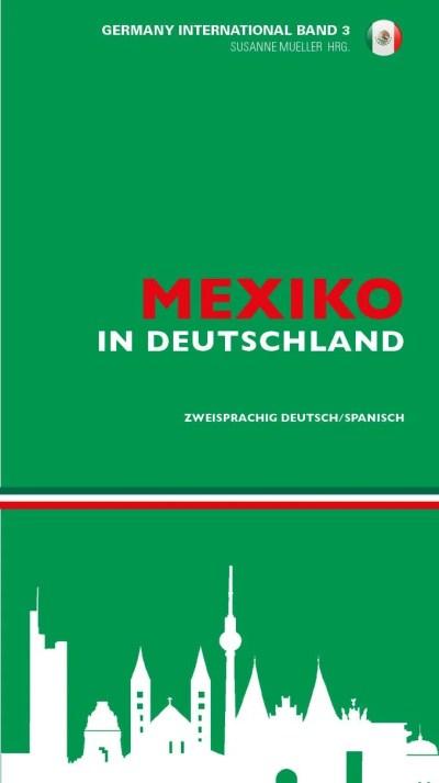 Mexiko in Deutschland - México en Alemania