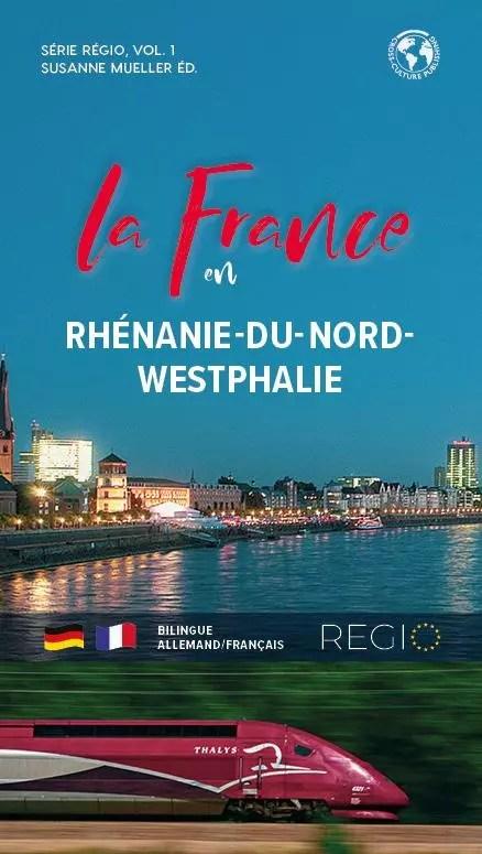 Frankreich in Nordrhein-Westfalen / La France en Rhénanie-du-Nord-Westphalie