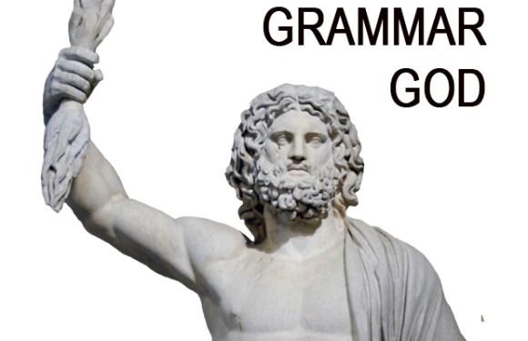 Dear Grammar God, a column