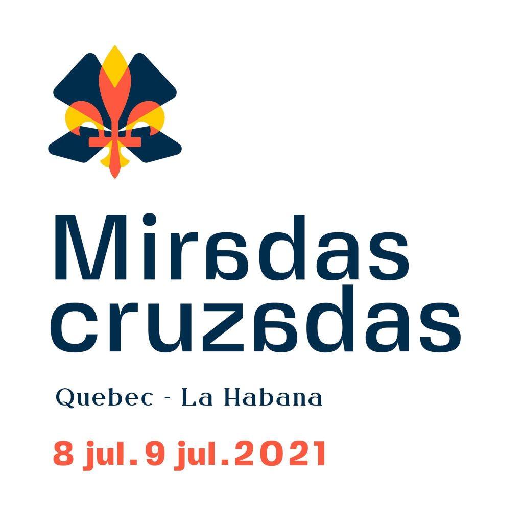 2021-07-08 Forum Québec-Cuba sur les vecteurs féminins du développement économique