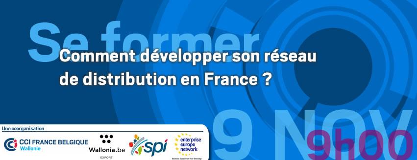 Se former - 9.11.2017 :  Comment développer son réseau de distribution en France ?