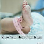 CCM 007- Know Your Hot Button Issues