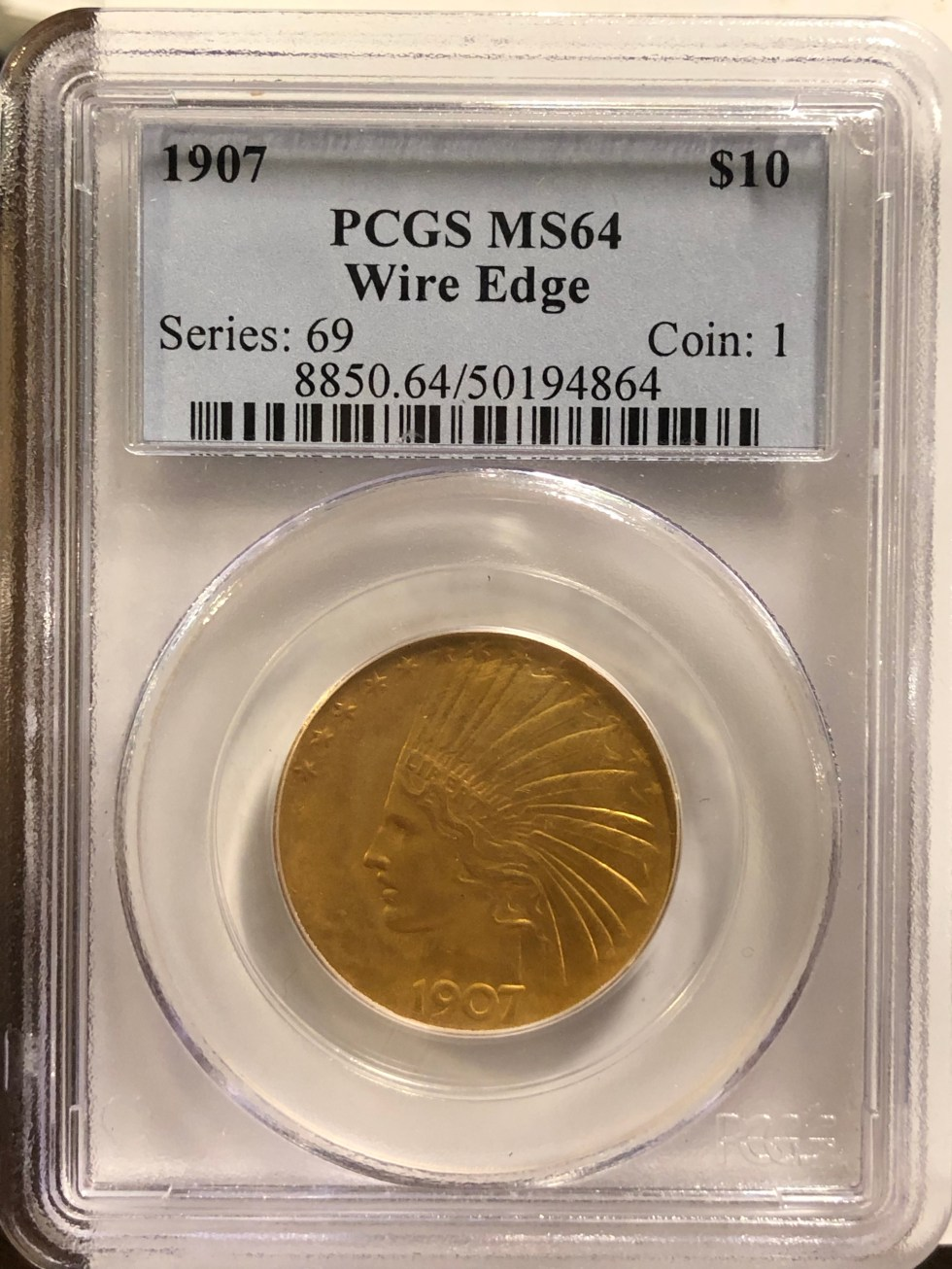 1907 Wire Rim $10 Indian PCGS MS64