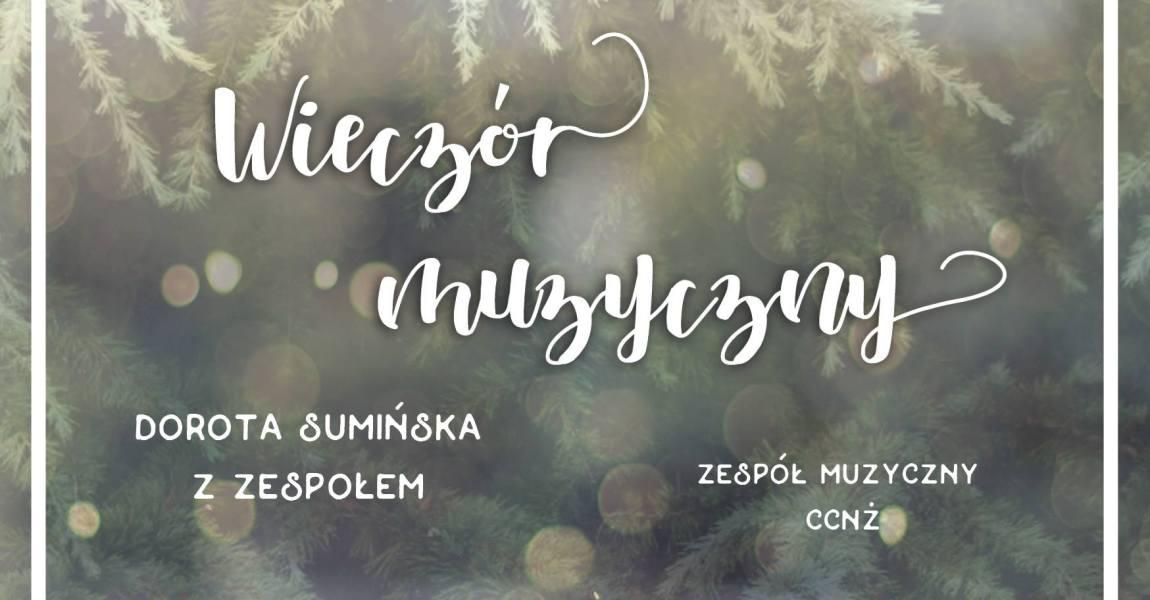 Wieczór Muzyczny z Dorotą Sumińską