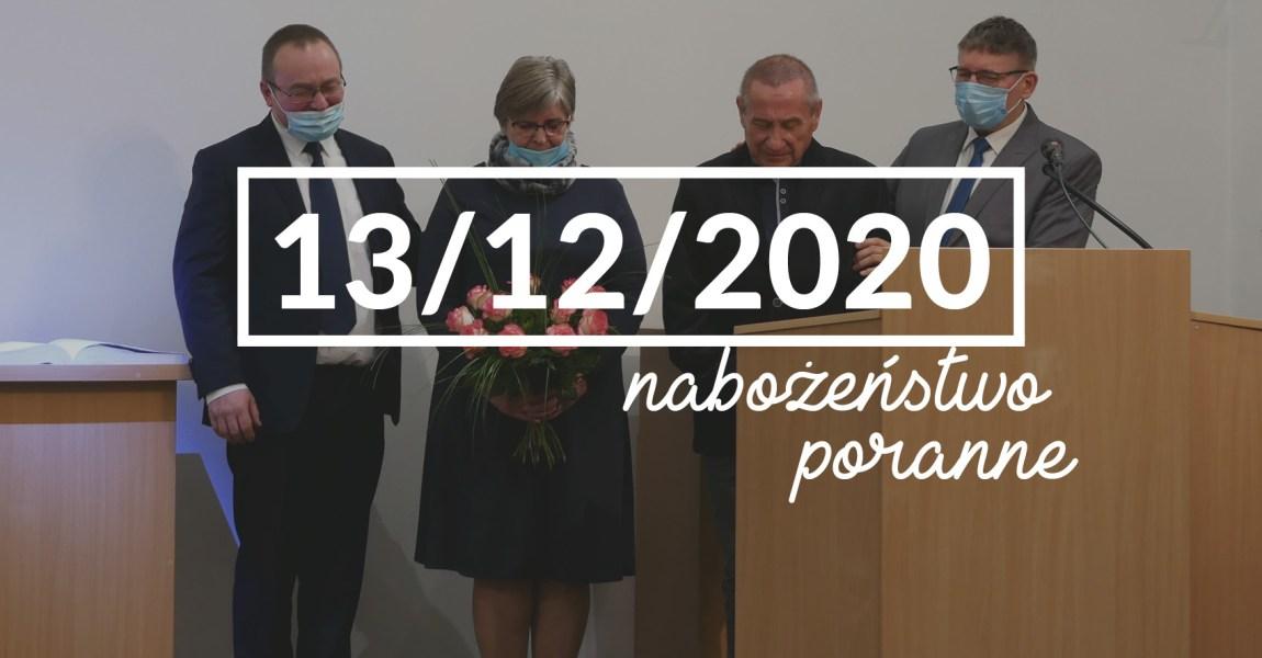 Nabożeństwo niedzielne poranne – 13 grudnia 2020 roku
