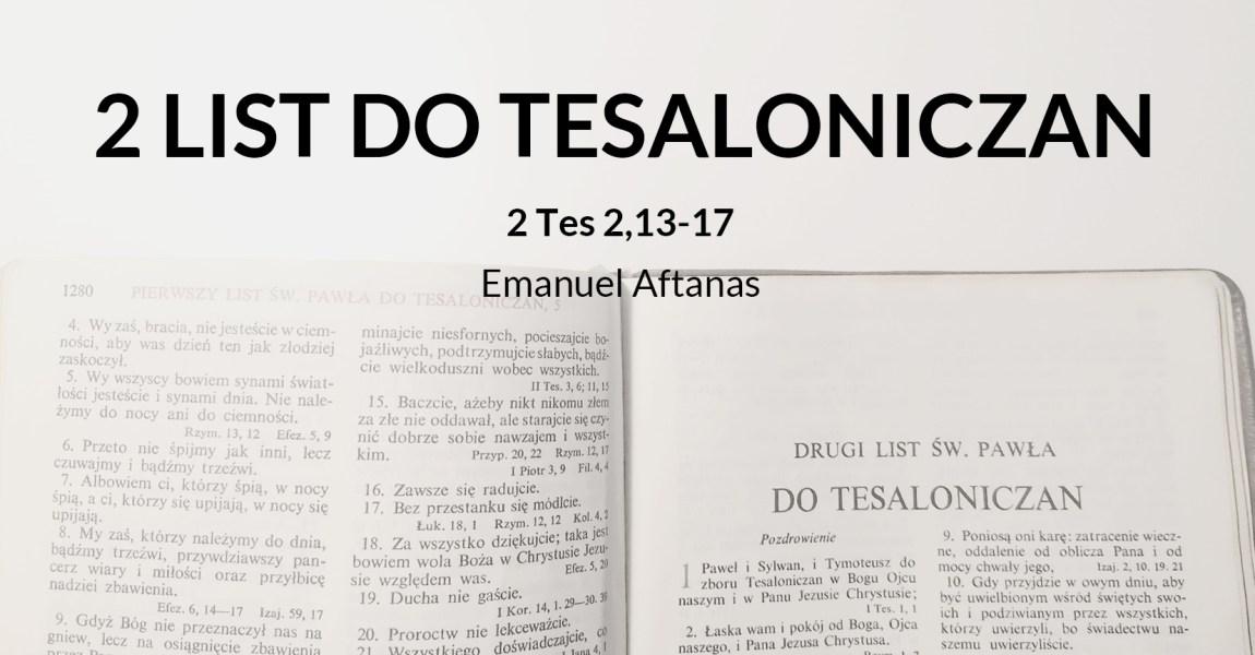 Wykład 2 Listu św. Pawła do Tesaloniczan – 2 Tes 2,13-17