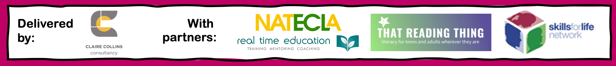 Delivered by CCC with partners: NATECLA, That Reading Thing, Real Time Education and SfLNetwork