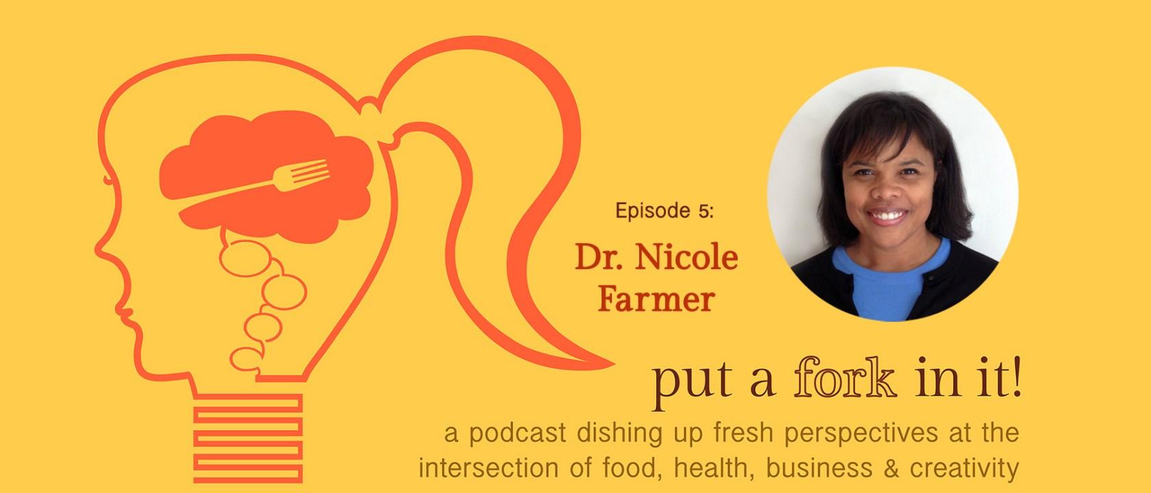 PAFII Episode 5: Dr. Nicole Farmer