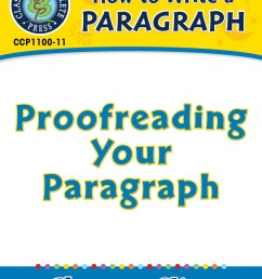 How to Write a Paragraph: Proofreading Your Paragraph - Grades 5 to 8 -  Lesson Plan - Worksheets - CCP Interactive [ 1164 x 899 Pixel ]