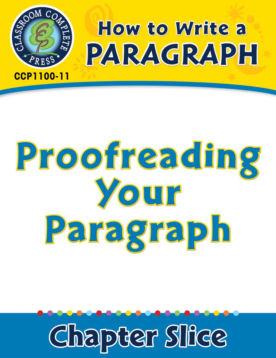 hight resolution of How to Write a Paragraph: Proofreading Your Paragraph - Grades 5 to 8 -  Lesson Plan - Worksheets - CCP Interactive