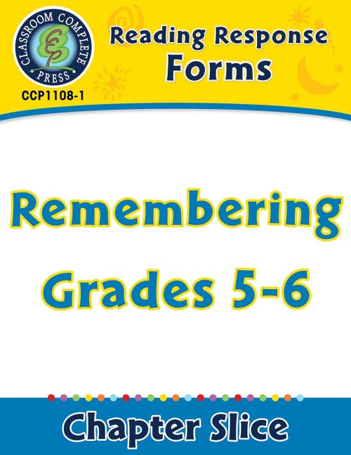 small resolution of Reading Response Forms: Remembering Gr. 5-6 - Grades 5 to 6 - Lesson Plan -  Worksheets - CCP Interactive