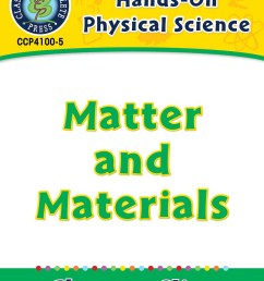 Hands-On - Physical Science: Matter and Materials Gr. 1-5 - Grades 1 to 5 -  Lesson Plan - Worksheets - CCP Interactive [ 1165 x 900 Pixel ]