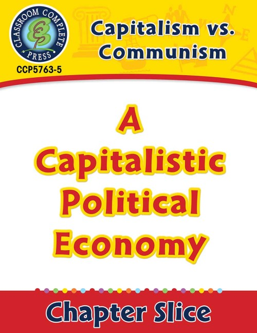 small resolution of Capitalism vs. Communism: A Capitalistic Political Economy Gr. 5-8 - Grades  5 to 8 - Lesson Plan - Worksheets - CCP Interactive