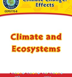 Climate Change: Effects: Climate and Ecosystems Gr. 5-8 - Grades 5 to 8 -  Lesson Plan - Worksheets - CCP Interactive [ 1165 x 900 Pixel ]