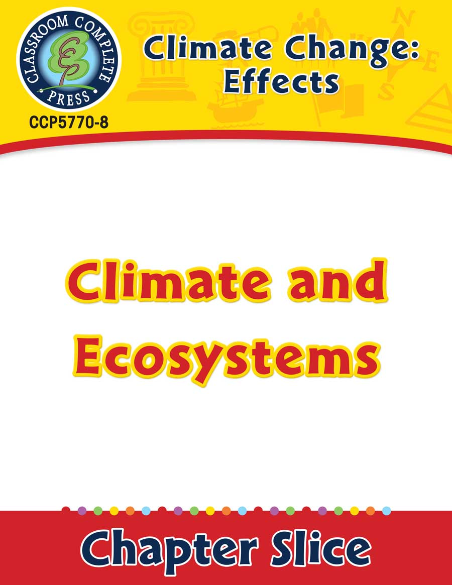 hight resolution of Climate Change: Effects: Climate and Ecosystems Gr. 5-8 - Grades 5 to 8 -  Lesson Plan - Worksheets - CCP Interactive