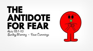 acts_18_the_antidote_for_fear