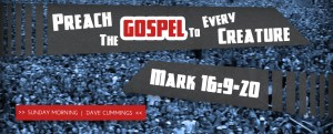 940x380_mark16_preach_the_gospel_to_every_creature