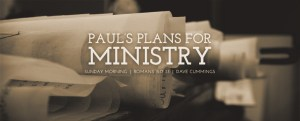940x380_romans15_pauls_plan_for_ministry_slider