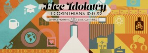 1920x692_1corinthians_flee_idolatry