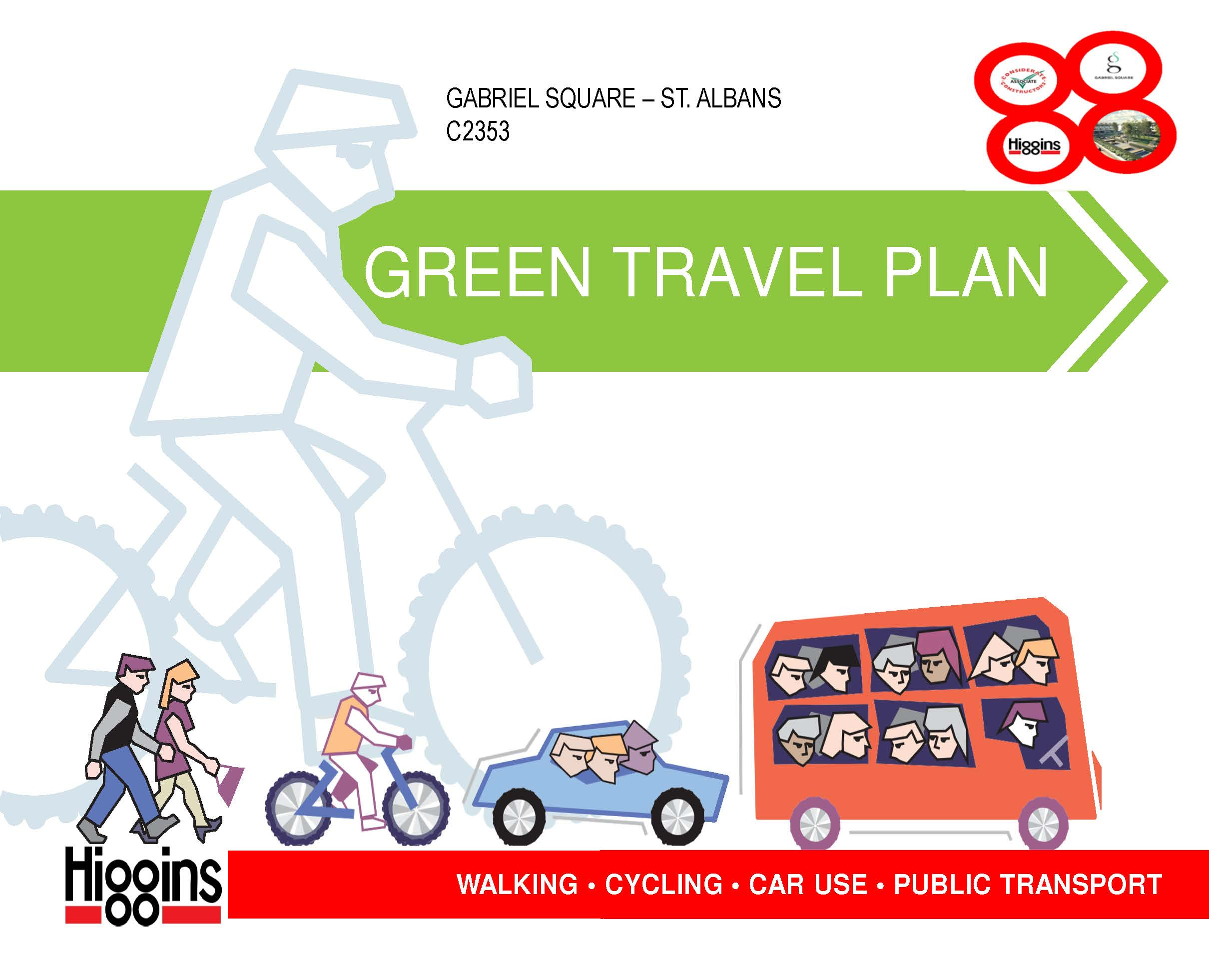 Green Travel Plan for Gabriel Square Best Practice Hub