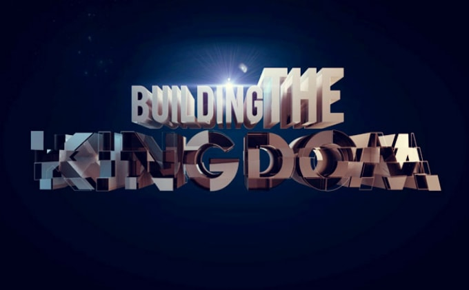 Are You Doing These 5 Things to Help Build the Kingdom of God?
