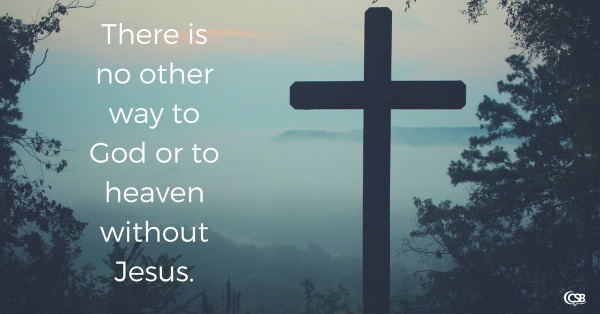 there-is-no-other-way-to-god-or-to-heaven-without-jesus